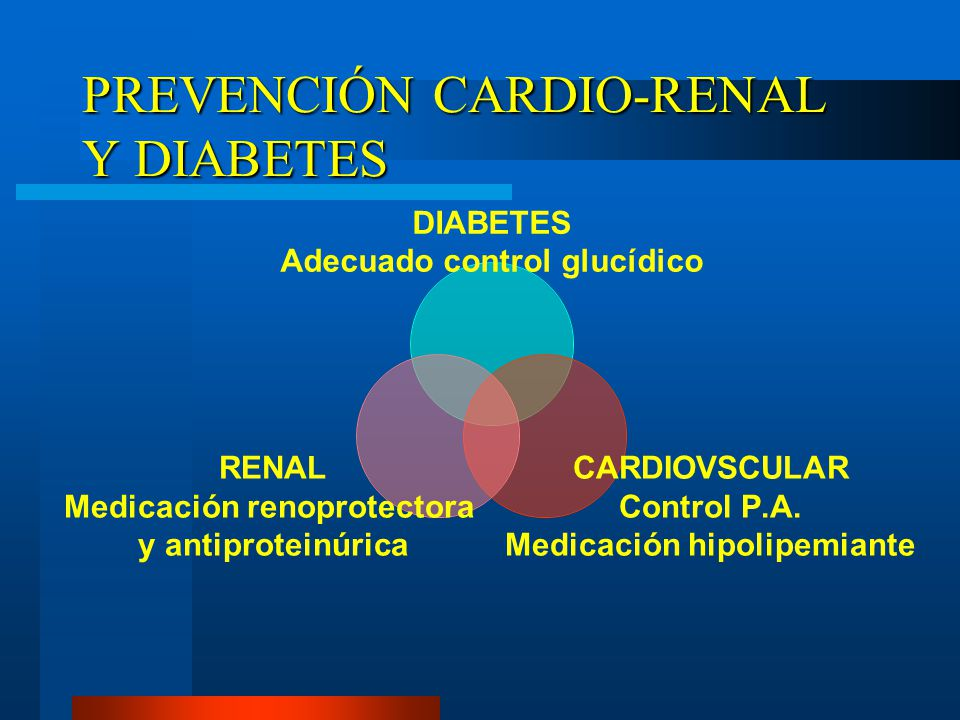 PREVENCIÓN CARDIO-RENAL Y DIABETES