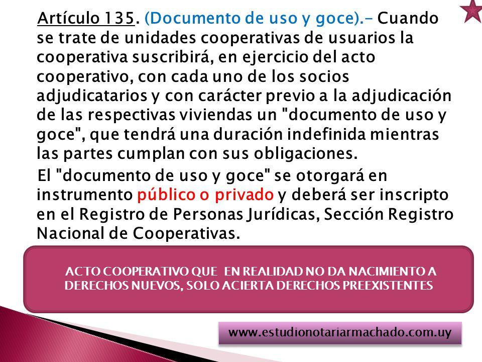 Artículo 135. (Documento de uso y goce)