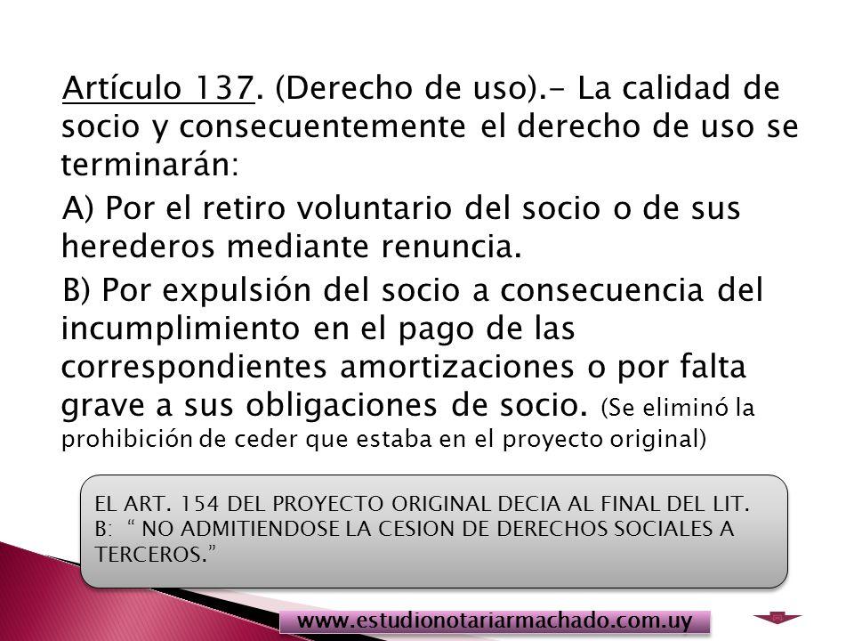 Artículo 137. (Derecho de uso)