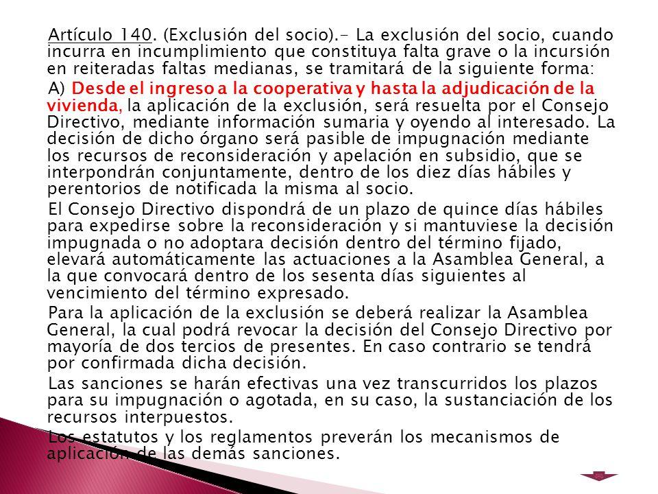 Artículo 140. (Exclusión del socio)