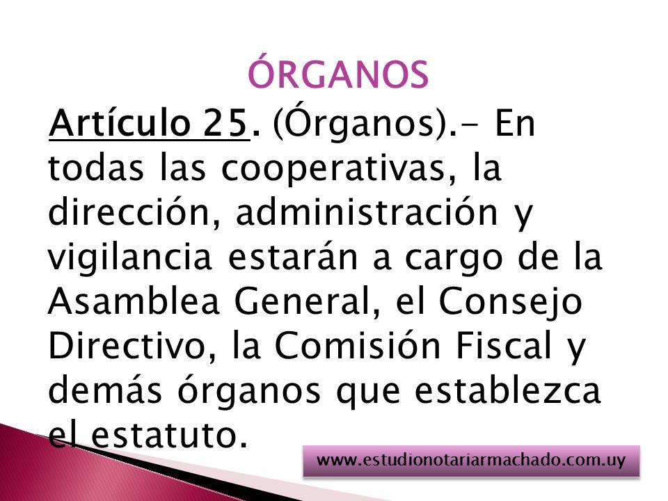 ÓRGANOS Artículo 25. (Órganos)