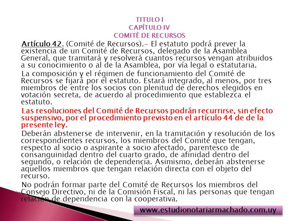TITULO I CAPÍTULO IV. COMITÉ DE RECURSOS.