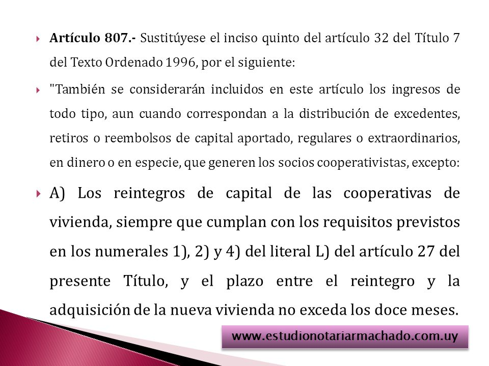 Artículo 807.- Sustitúyese el inciso quinto del artículo 32 del Título 7 del Texto Ordenado 1996, por el siguiente: