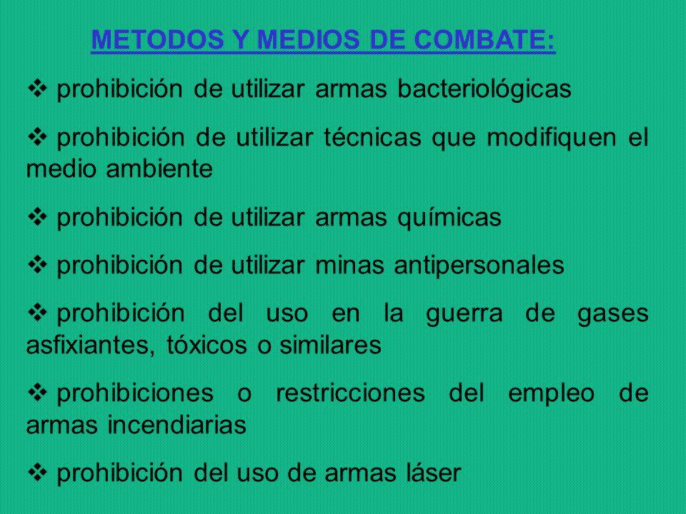 METODOS Y MEDIOS DE COMBATE: