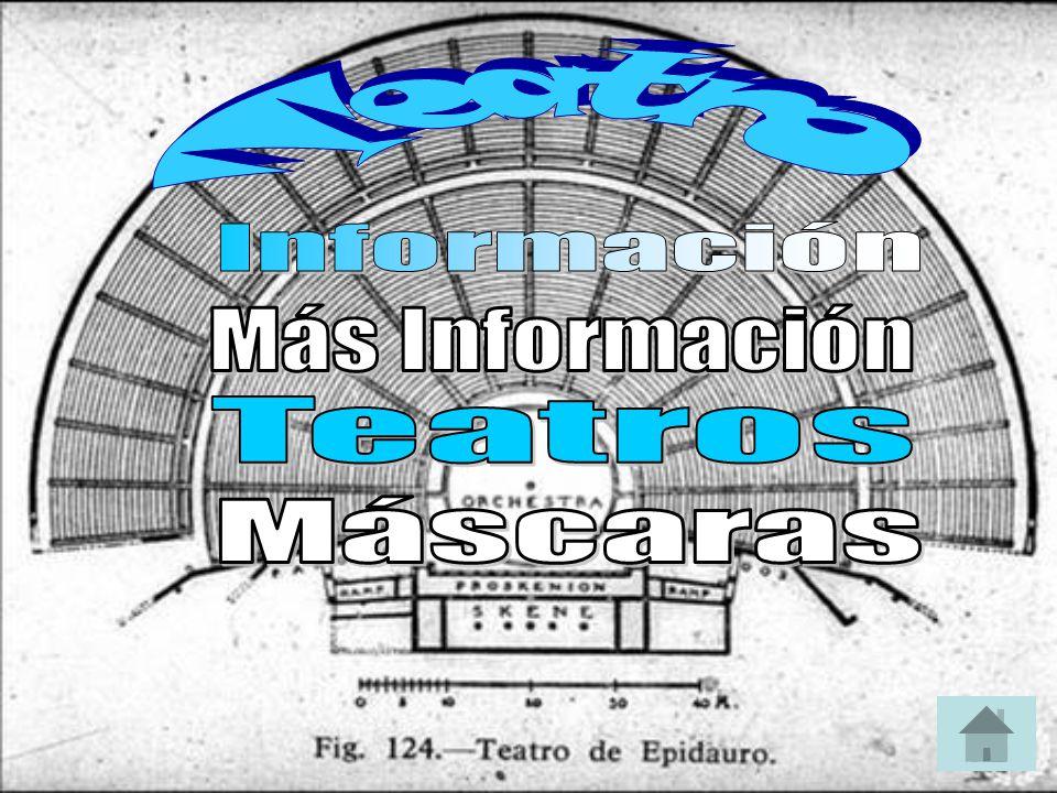 Teatro Información Más Información Teatros Máscaras