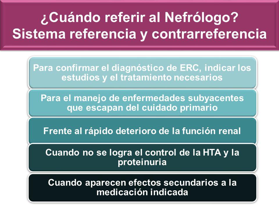 ¿Cuándo referir al Nefrólogo Sistema referencia y contrarreferencia