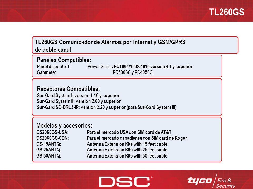 TL260GS TL260GS Comunicador de Alarmas por Internet y GSM/GPRS de doble canal. Paneles Compatibles: