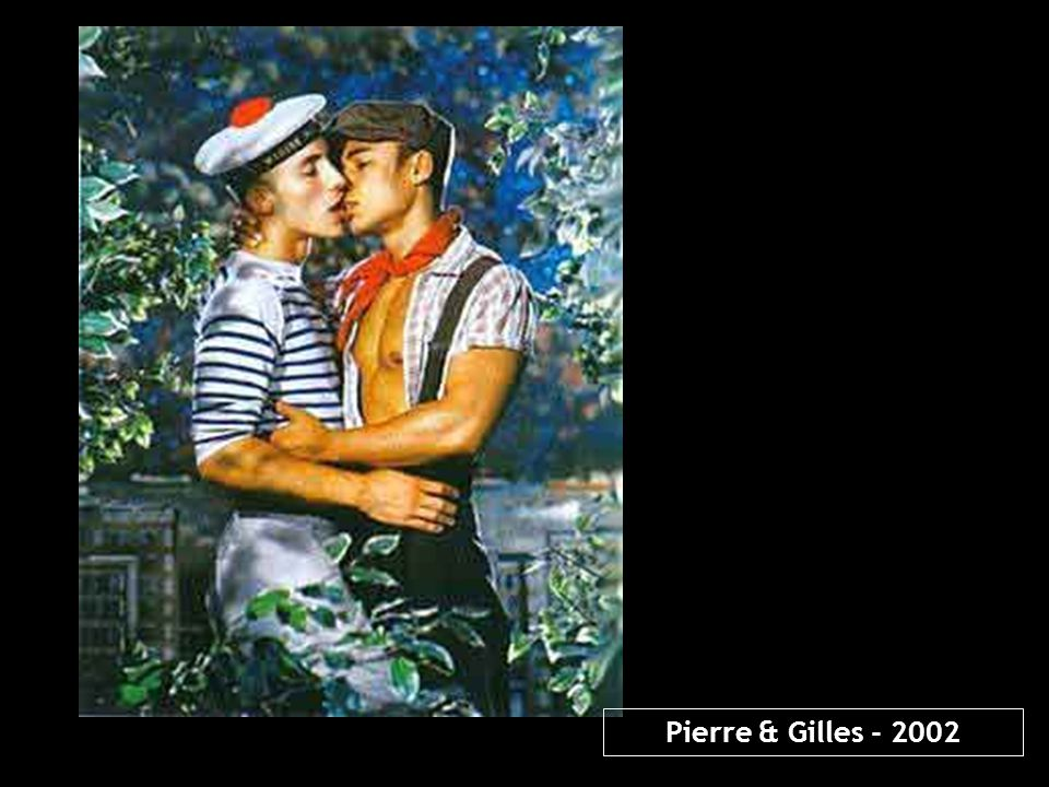 Pierre & Gilles - 2002