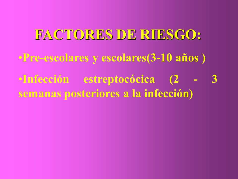 FACTORES DE RIESGO: Pre-escolares y escolares(3-10 años )