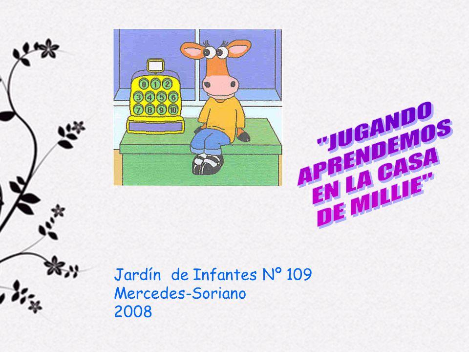 JUGANDO APRENDEMOS EN LA CASA DE MILLIE Jardín de Infantes Nº 109