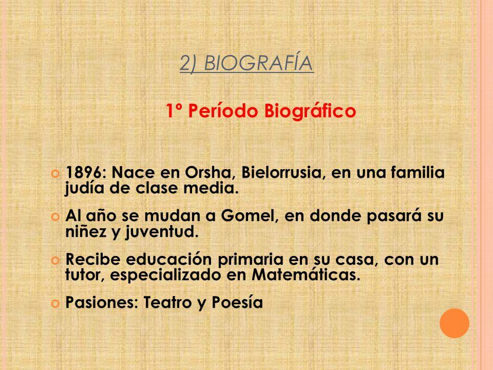 2) BIOGRAFÍA 1º Período Biográfico