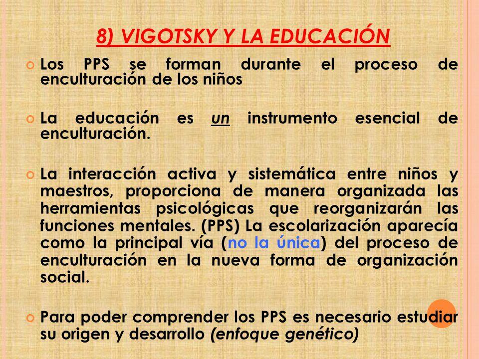 8) VIGOTSKY Y LA EDUCACIÓN