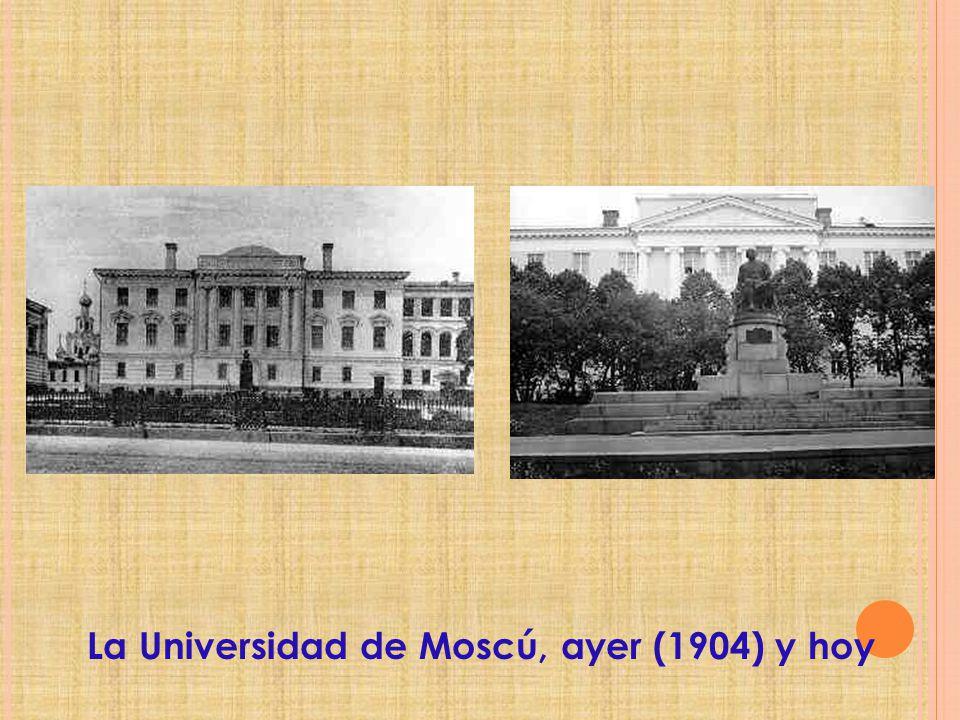 La Universidad de Moscú, ayer (1904) y hoy