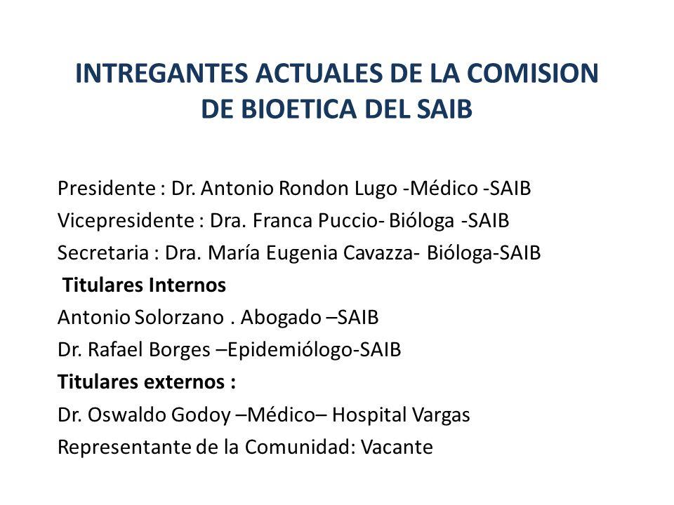 INTREGANTES ACTUALES DE LA COMISION DE BIOETICA DEL SAIB