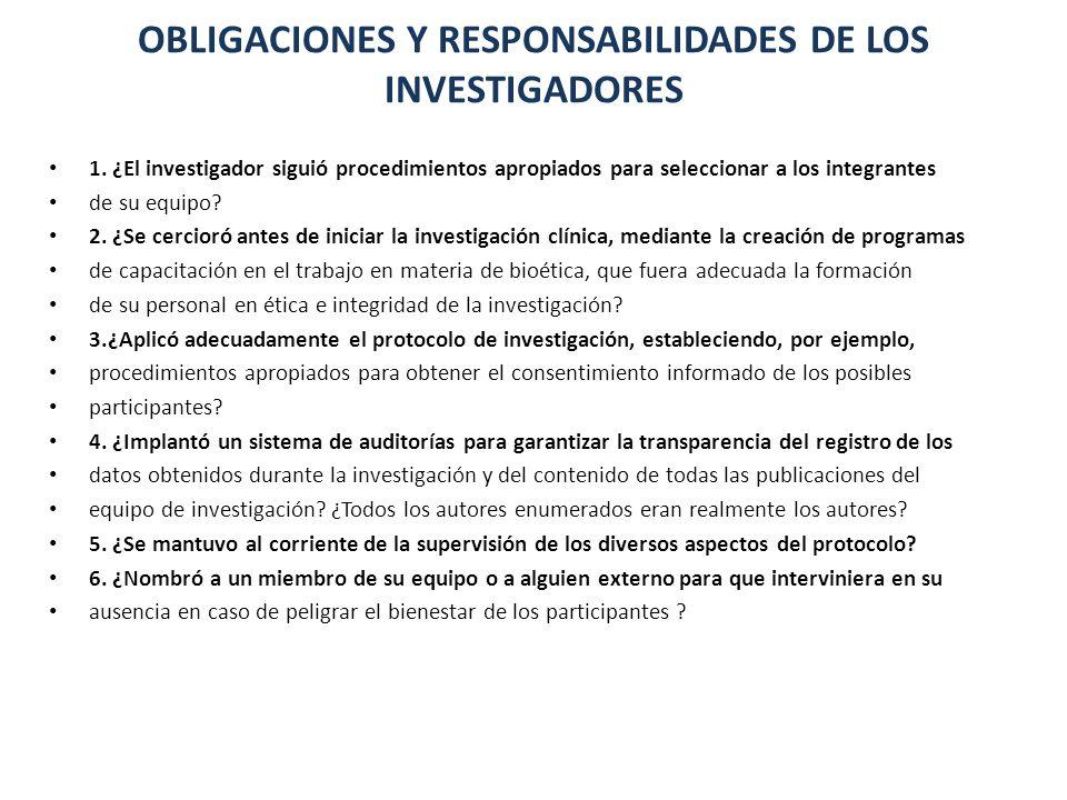 OBLIGACIONES Y RESPONSABILIDADES DE LOS INVESTIGADORES
