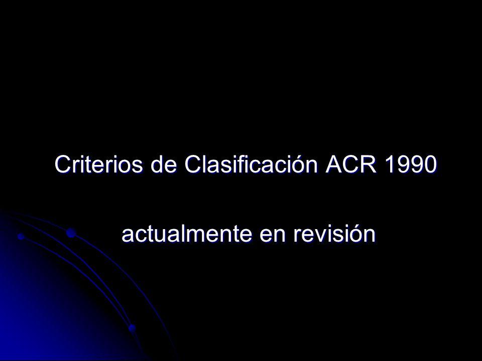 Criterios de Clasificación ACR 1990 actualmente en revisión
