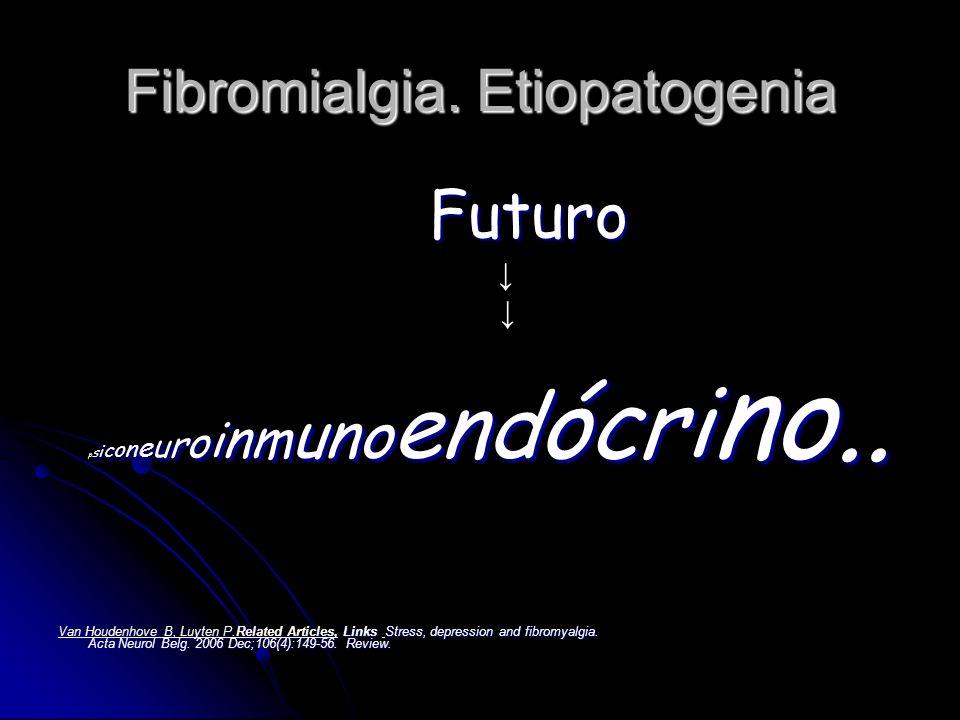 Fibromialgia. Etiopatogenia