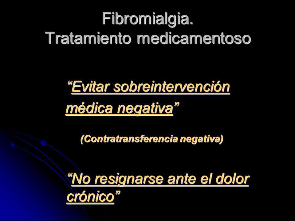 Fibromialgia. Tratamiento medicamentoso