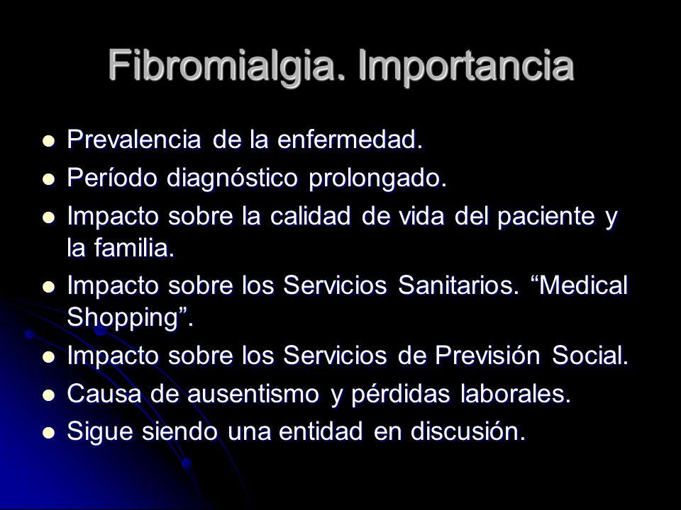 Fibromialgia. Importancia