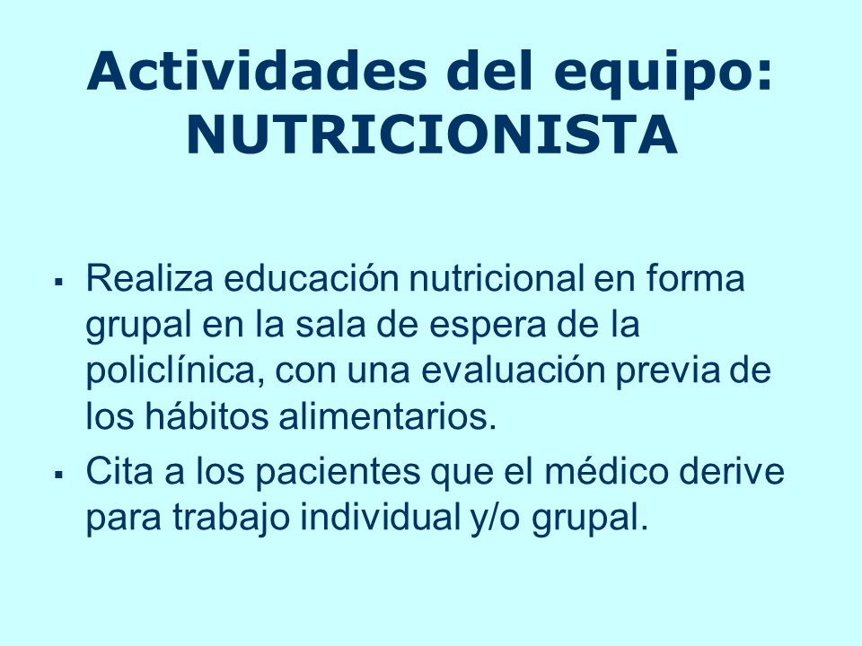 Actividades del equipo: NUTRICIONISTA