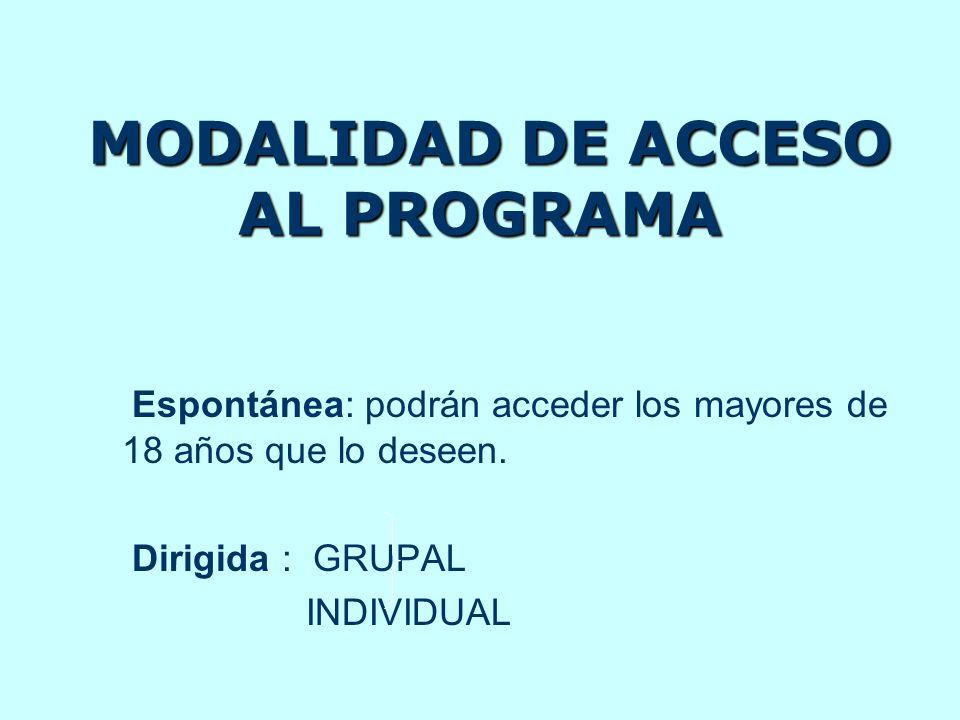 MODALIDAD DE ACCESO AL PROGRAMA