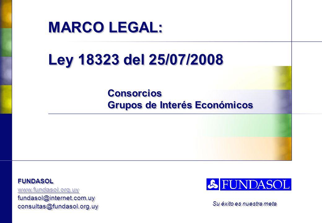 MARCO LEGAL: Ley 18323 del 25/07/2008. Consorcios