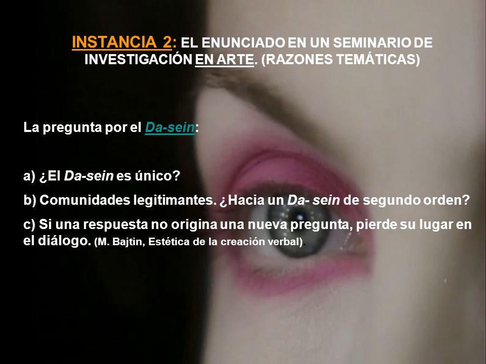 INSTANCIA 2: EL ENUNCIADO EN UN SEMINARIO DE INVESTIGACIÓN EN ARTE