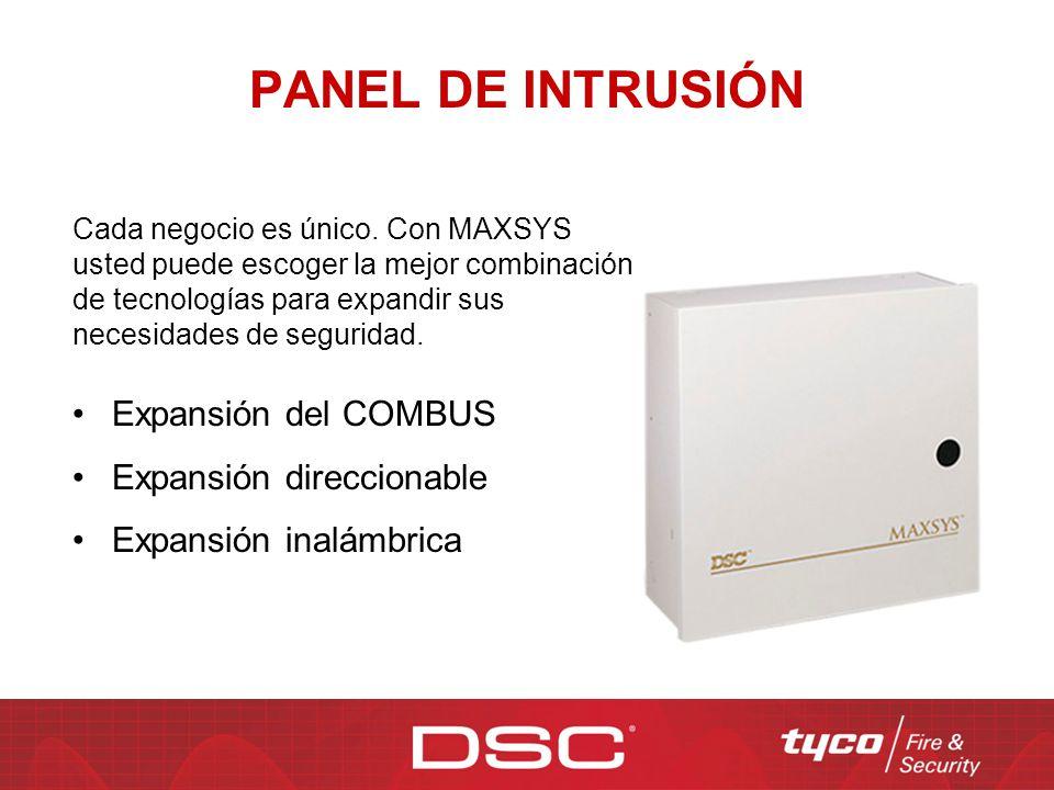 PANEL DE INTRUSIÓN Expansión del COMBUS Expansión direccionable