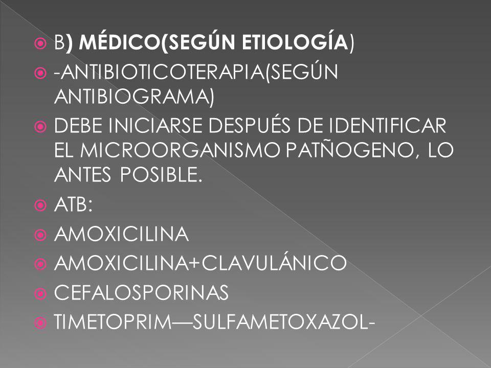 B) MÉDICO(SEGÚN ETIOLOGÍA)
