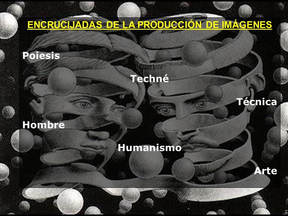 ENCRUCIJADAS DE LA PRODUCCIÓN DE IMÁGENES