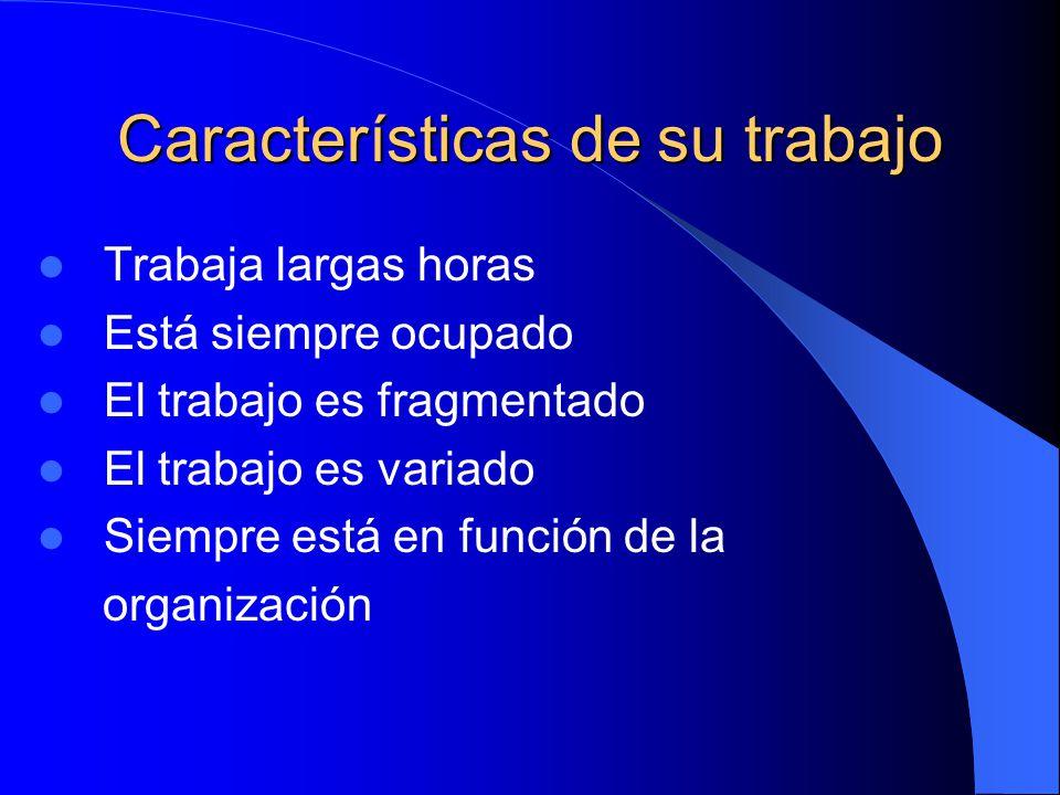 Características de su trabajo