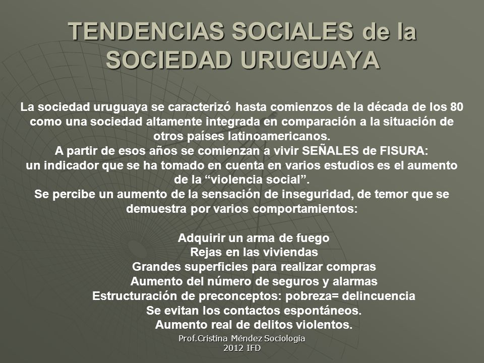 TENDENCIAS SOCIALES de la SOCIEDAD URUGUAYA