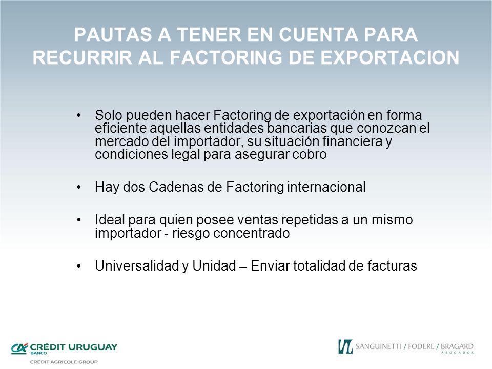 PAUTAS A TENER EN CUENTA PARA RECURRIR AL FACTORING DE EXPORTACION