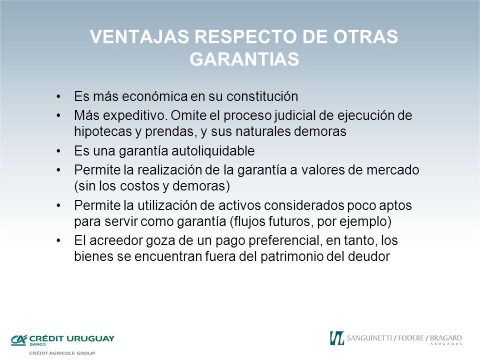 VENTAJAS RESPECTO DE OTRAS GARANTIAS