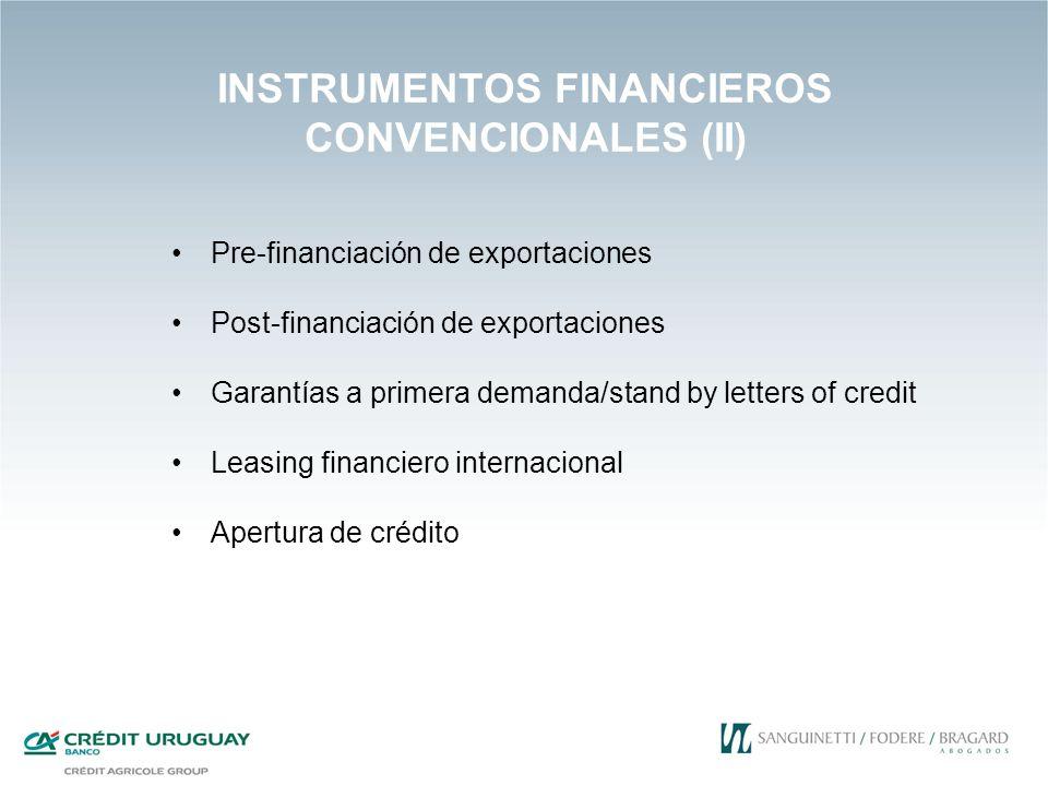 INSTRUMENTOS FINANCIEROS CONVENCIONALES (II)