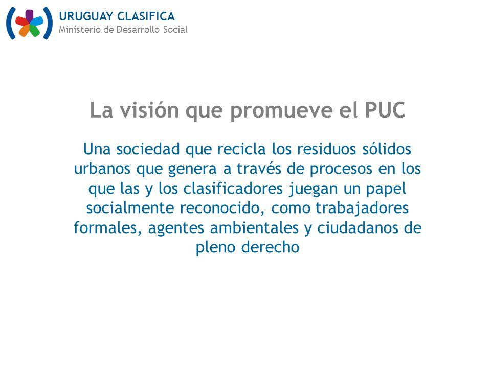 La visión que promueve el PUC