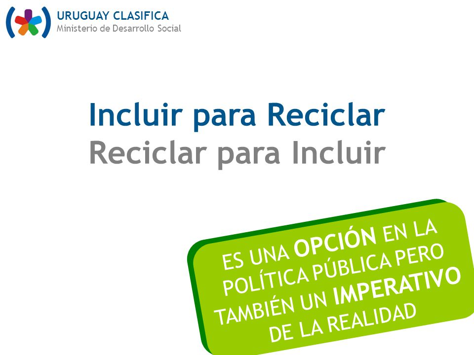 Incluir para Reciclar Reciclar para Incluir