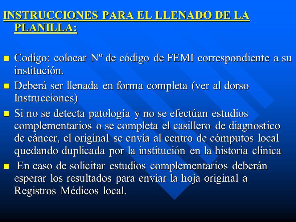 INSTRUCCIONES PARA EL LLENADO DE LA PLANILLA:
