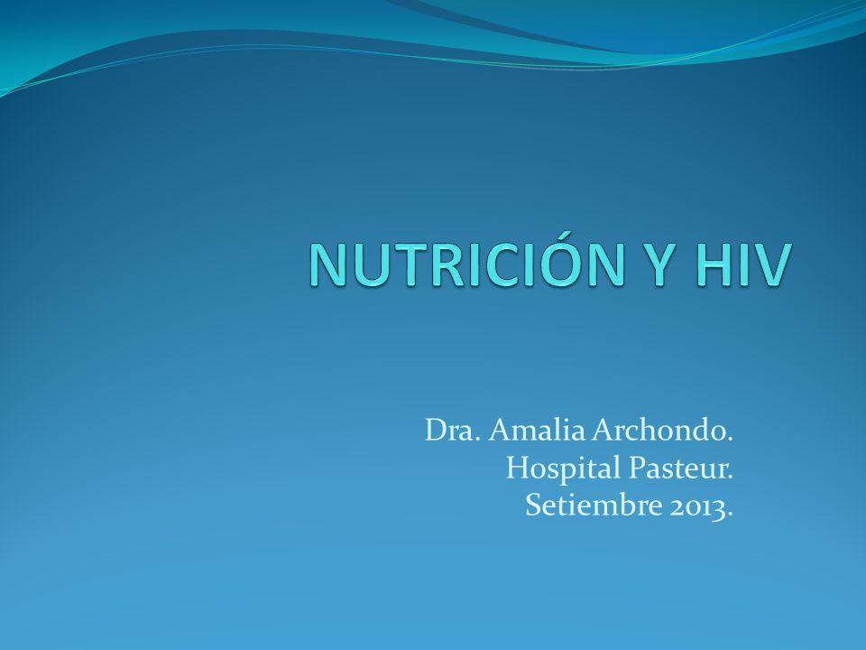 Dra. Amalia Archondo. Hospital Pasteur. Setiembre 2013.
