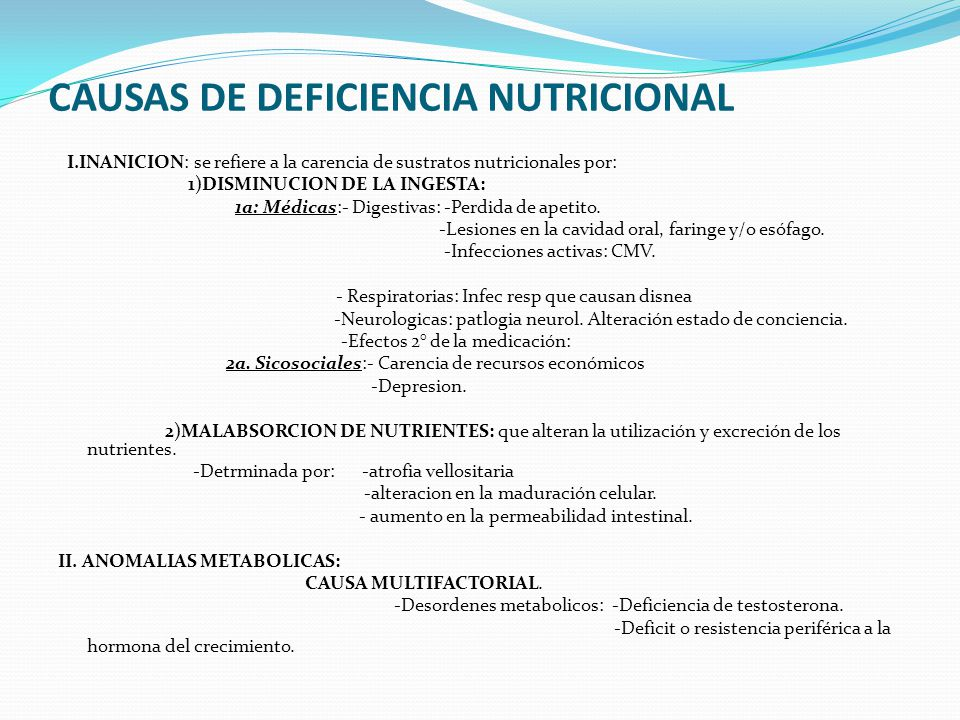 CAUSAS DE DEFICIENCIA NUTRICIONAL