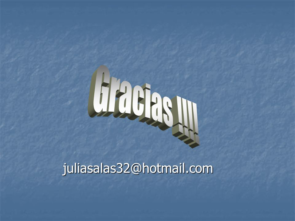 juliasalas32@hotmail.com Gracias !!!!