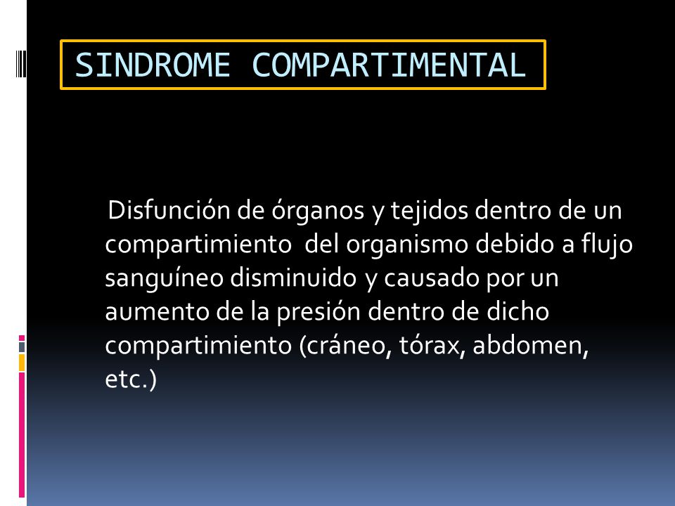 SINDROME COMPARTIMENTAL