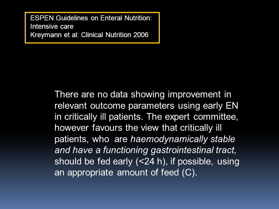 ESPEN Guidelines on Enteral Nutrition: