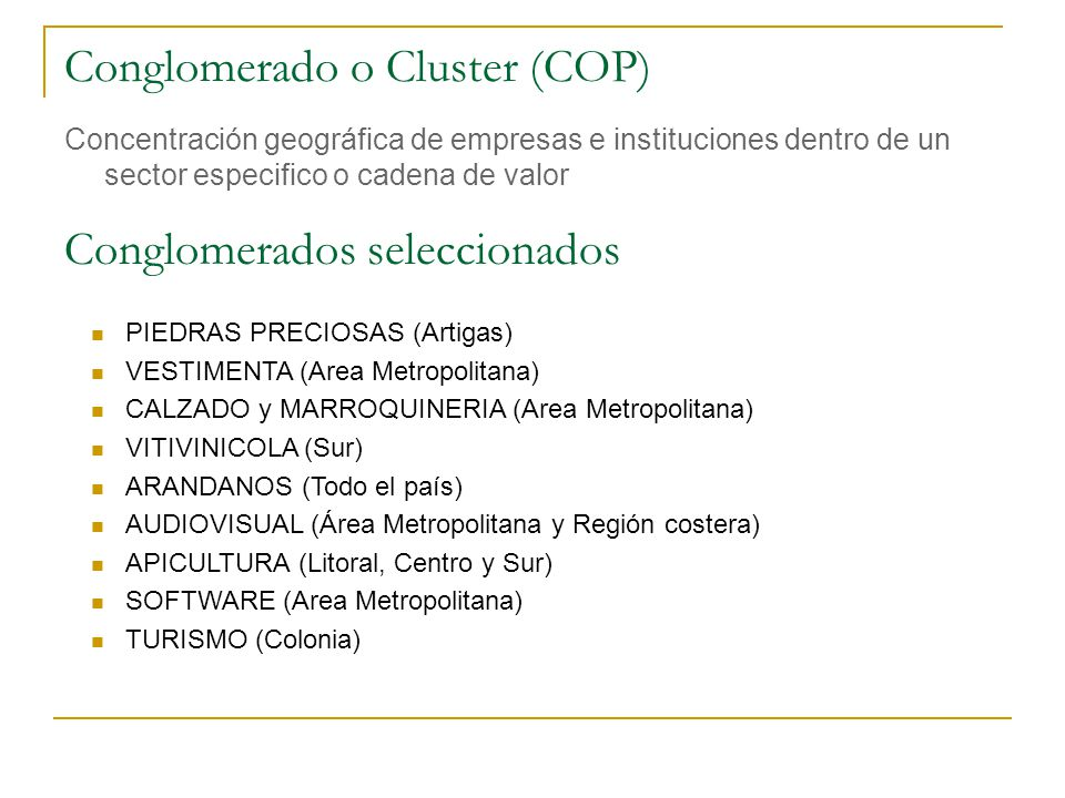 Conglomerado o Cluster (COP)