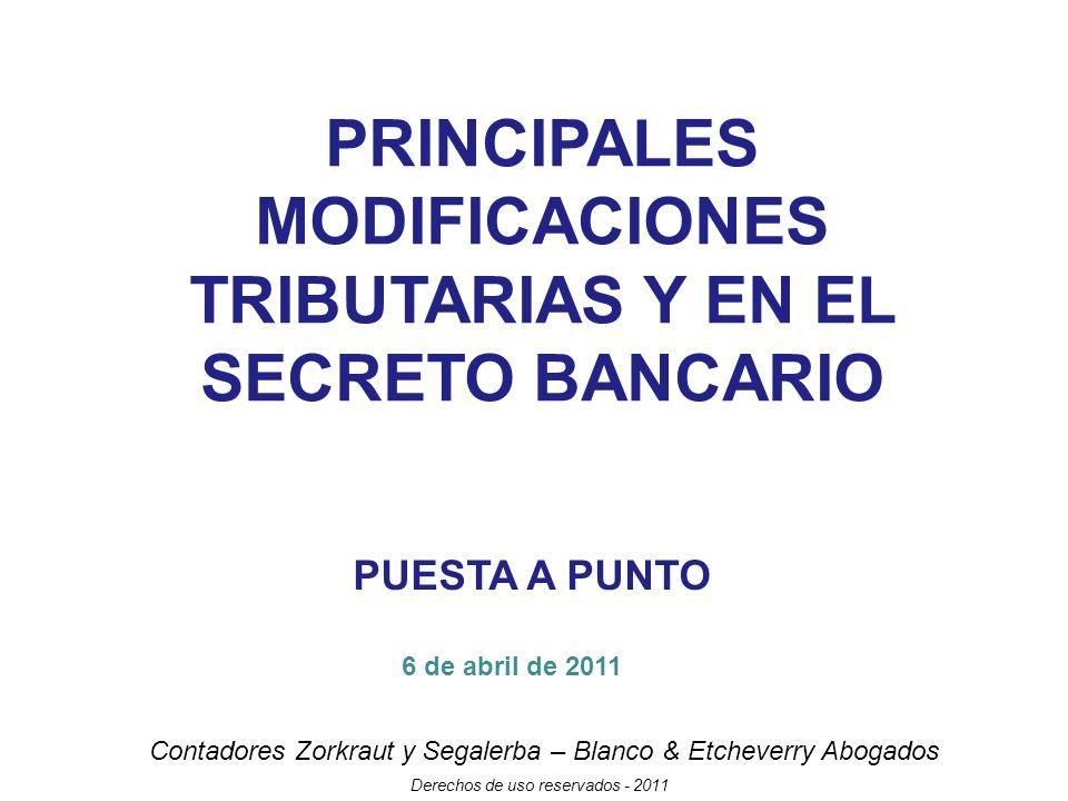 PRINCIPALES MODIFICACIONES TRIBUTARIAS Y EN EL SECRETO BANCARIO