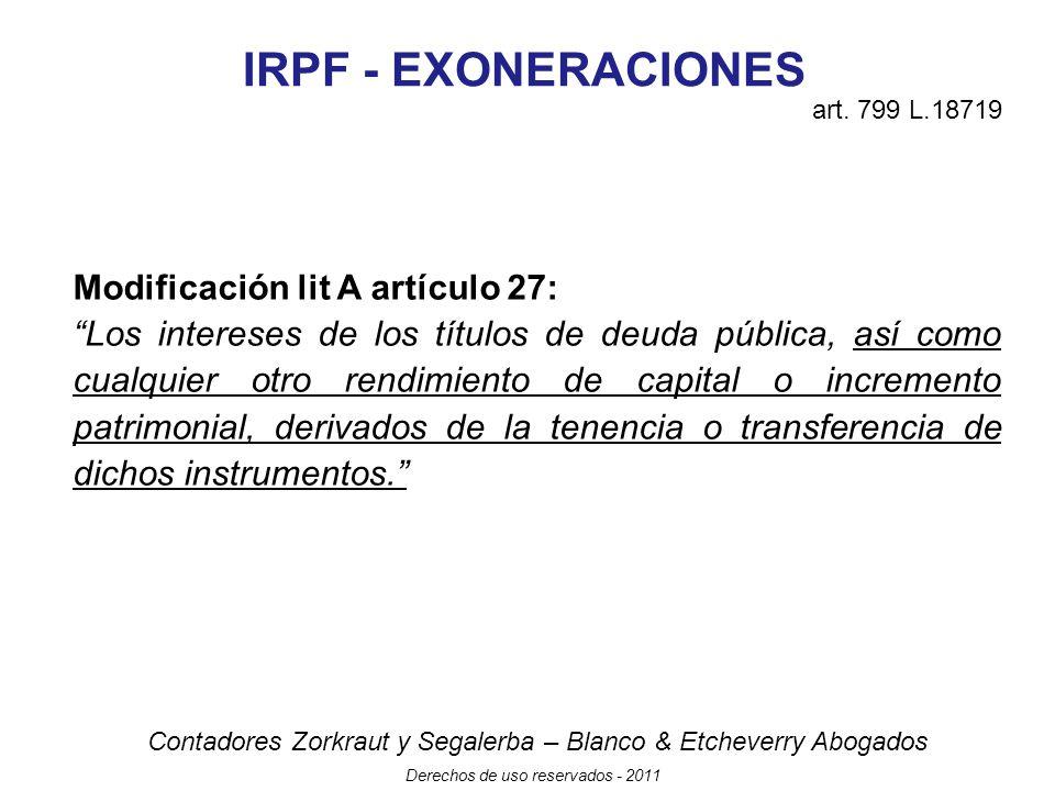 IRPF - EXONERACIONES Modificación lit A artículo 27: