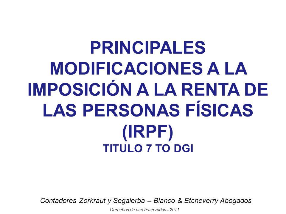 PRINCIPALES MODIFICACIONES A LA IMPOSICIÓN A LA RENTA DE LAS PERSONAS FÍSICAS (IRPF)