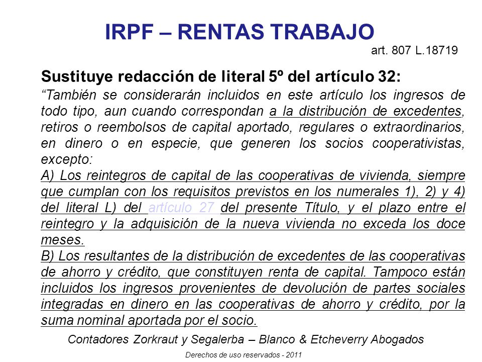 IRPF – RENTAS TRABAJO art. 807 L.18719. Sustituye redacción de literal 5º del artículo 32: