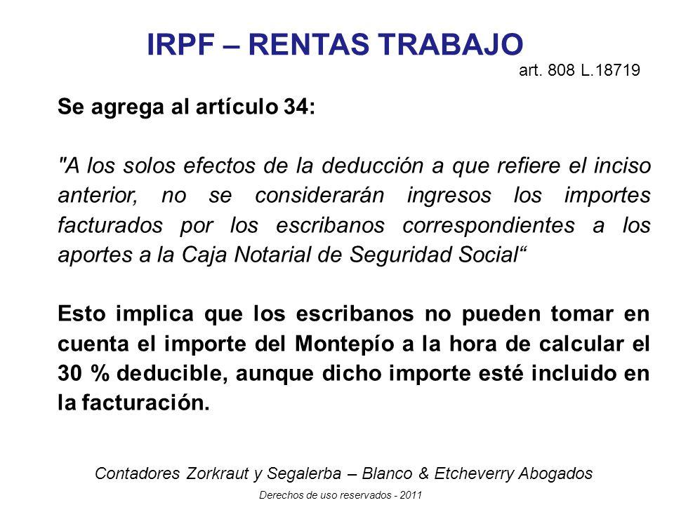 IRPF – RENTAS TRABAJO Se agrega al artículo 34: