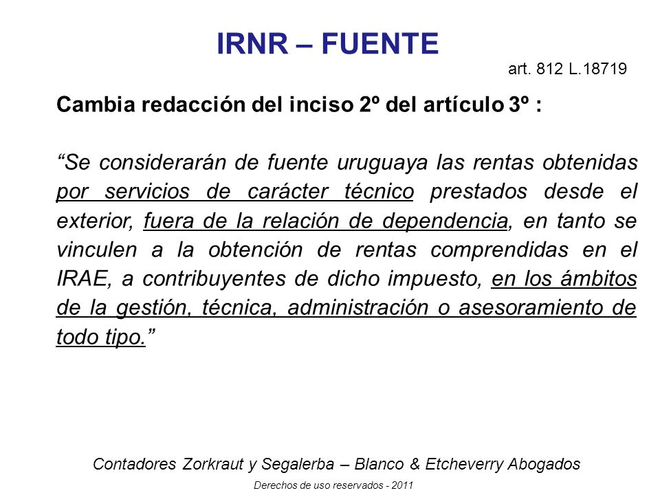 IRNR – FUENTE Cambia redacción del inciso 2º del artículo 3º :
